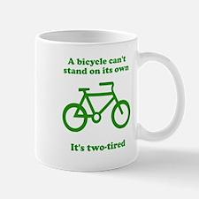 Bicycle Stand On Its Own Mug