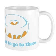 I Want To Go There Donuts Mug