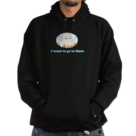 I Want To Go There Donuts Hoodie (dark)