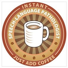 Instant Speech-Language Pathologist Wall Art Poster