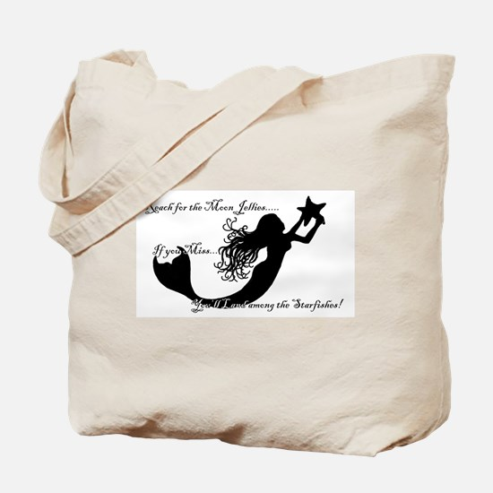 Reach for The Moon... Tote Bag