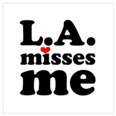 LA Misses Me Wall Art Framed Print