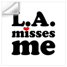 LA Misses Me Wall Art Wall Decal