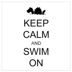 Keep Calm and Swim On Sea Monster Wall Art Poster