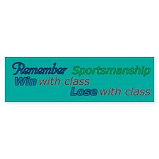 Remember Sportsmanship Bumper Sticker