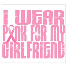 I Wear Pink For My Girlfriend 16 Wall Art Poster