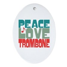 Peace Love Trombone Ornament (Oval)