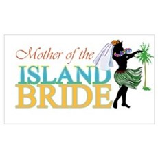 Mother of the Island Bride Wall Art Poster