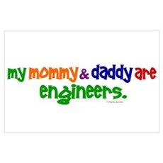 My Mommy & Daddy Are Engineers Wall Art Poster