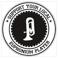 Support Euphonium Player Wall Art Poster