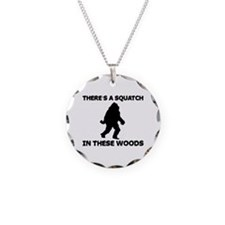 There's a Squatch in these wo Necklace