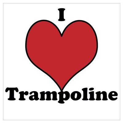 I Love Trampoline Wall Art Poster