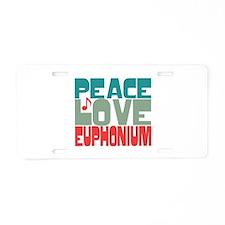 Peace Love Euphonium Aluminum License Plate