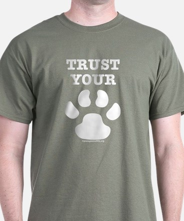 Trust Your Dog - Paw Print T-Shirt
