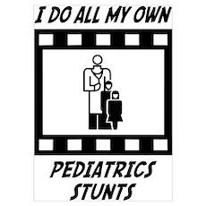 Pediatrics Stunts Wall Art Poster