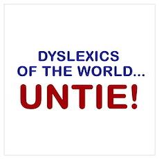 Dyslexics of the World Wall Art Poster