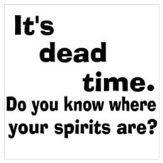 Paranormal Dead Time Design Wall Art Poster