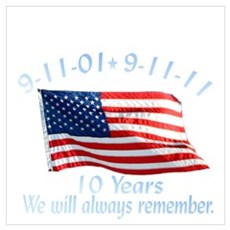 10 Years 9-11 Remember Wall Art Poster