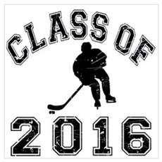 Class Of 2016 Hockey Wall Art Poster