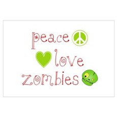 Peace, Love and Zombies Wall Art Poster