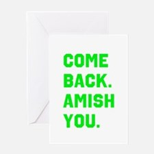 Come Back. Amish you. Greeting Card