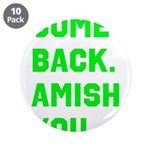 Come Back. Amish you. 3.5
