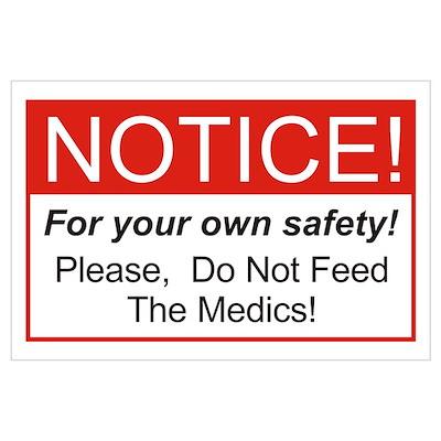 Notice / Medics Wall Art Poster