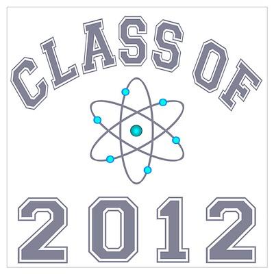 Class Of 2012 Physics Wall Art Poster