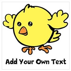 Cute Chick. Black Text Wall Art Poster