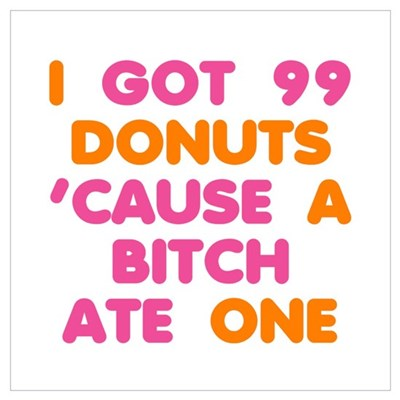 99 Problems Donuts Wall Art Canvas Art