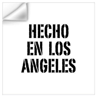 Hecho en Los Angeles (Stencil Wall Art Wall Decal