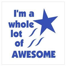 Alot of Awesome Wall Art Poster