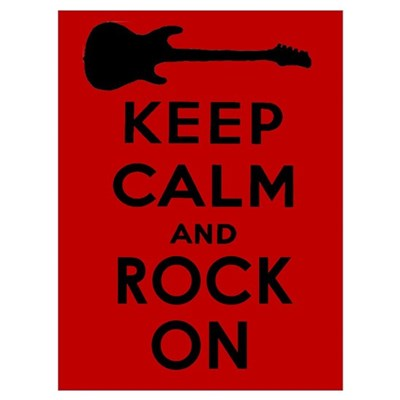 KEEP CALM AND ROCK ON Wall Art Poster