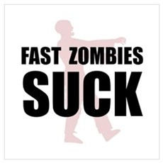 Fast Zombies Wall Art Poster