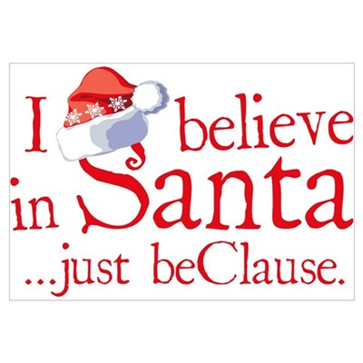 I Believe In Santa Wall Art Framed Print