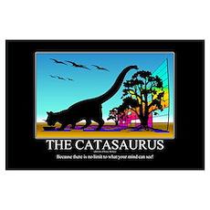 CATASAURUS - Motivational Poster Poster