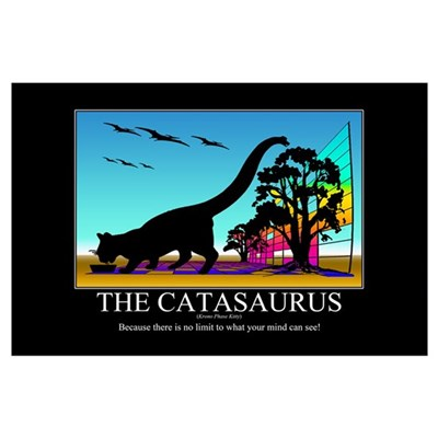CATASAURUS - Motivational Poster Poster