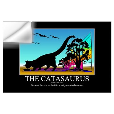 CATASAURUS - Motivational Poster Wall Decal