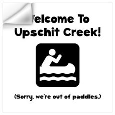 Upschit Creek Wall Art Wall Decal