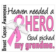 Heaven Needed a Hero Breast Cancer Wall Art Poster