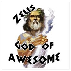 Zeus God of Awesome Wall Art Poster