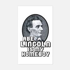 Abe Lincoln is my Homeboy Rectangle Decal