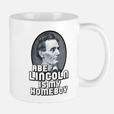 Abe Lincoln is my Homeboy Mug