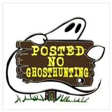 Funny No Ghosthunting Wall Art Canvas Art