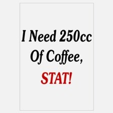 I Need 250cc Of Coffee Wall Art