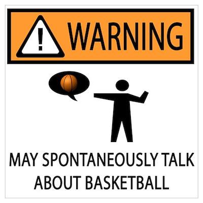 Spontaneously Talk Basketball Wall Art Poster