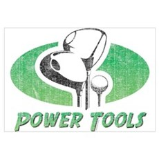 Golf Power Tools Wall Art Poster