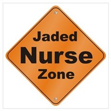 Jaded Nurse Wall Art Poster