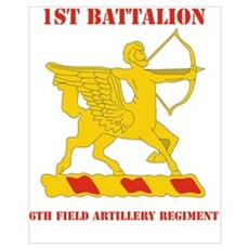 DUI - 1st Bn - 6th FA Regt with Text Mini Poster P Poster