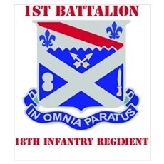 DUI - 1st Bn - 18th Infantry Regt with Text Mini P Poster